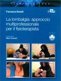 La Lombalgia: Approccio Multiprofessionale per il Fisioterapista — Libro