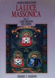 La Luce Massonica - Vol. 2 - Libro