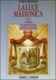 La Luce Massonica - Vol. 3