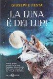 La Luna è dei Lupi - Libro
