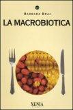 La Macrobiotica  - Libro