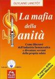La Mafia della Sanità - Vecchia Ed. - Libro