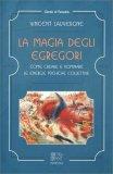 La Magia degli Egregori — Libro