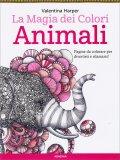 La Magia dei Colori - Animali - Libro