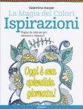 La Magia dei Colori - Ispirazioni - Libro