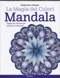 La Magia dei Colori - Mandala - Libro