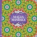 Magia Dei Mandala - I Quaderni Dell'art Therapy Usato