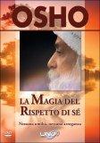 La Magia del Rispetto di Sè - Dvd + Libretto
