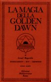 La Magia della Golden Dawn. Vol. 2