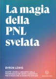 La Magia della PNL Svelata — Libro