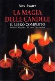 La Magia delle Candele - Il Libro Completo - Libro