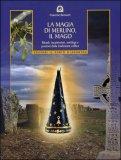 La Magia di Merlino, il Mago — Libro