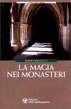 La Magia nei Monasteri — Libro