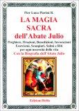 La Magia Sacra dell'Abate Julio — Libro