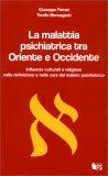 La Malattia Psichiatrica tra Oriente e Occidente — Libro
