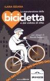 La Manutenzione della Bicicletta e del Ciclista di Città