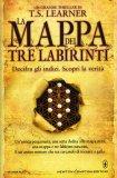 La Mappa dei Tre Labirinti  - Libro