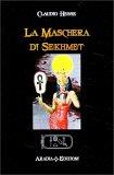 La Maschera di Sekhmet - Libro