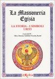 La Massoneria Egizia - La Storia, I Simboli, I Riti  - Libro