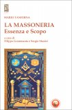 La Massoneria - Essenza e Scopo — Libro