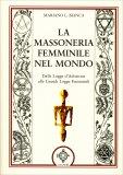 La Massoneria Femminile nel Mondo - Libro