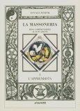 La Massoneria Resa Comprensibile ai Suoi Adepti. Vol. 1: l'Apprendista.  - Libro