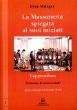 La Massoneria Spiegata ai suoi Iniziati - Vol.1  - Libro