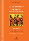 La Massoneria Spiegata ai suoi Iniziati - Vol.3  - Libro
