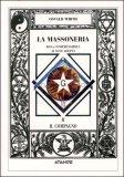 La Massoneria Resa Comprensibile ai suoi Adepti Vol. 2: Il Compagno