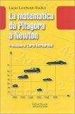 La Matematica da Pitagora a Newton — Libro