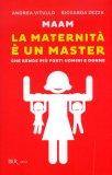 La Maternità è un Master  — Libro