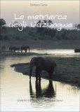 La Matriarca degli Udzungwa  - Libro