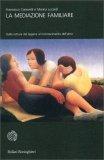La Mediazione Familiare - Libro