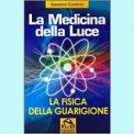 La Medicina della Luce - Vecchia Edizione  - Libro