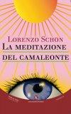 La Meditazione del Camaleonte - Libro