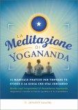 La Meditazione di Yogananda — Libro