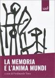 La Memoria e l'Anima Mundi - Libro
