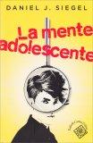 La Mente Adolescente - Libro