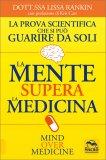 La Mente Supera la Medicina — Libro