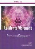 La Mente Visionaria Vol.1 - Equilibrio & Benessere