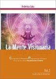 La Mente Visionaria Vol.3 - Leadership & Autostima - Libro