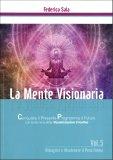 La Mente Visionaria Vol.5 - Dimagrire & Mantenere il Peso Forma - Libro