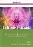 La Mente Visionaria Vol. 6 - Vinci i Tuoi Vizi (Fumo & Gioco d'Azzardo)