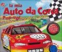 La Mia Auto da Corsa - Libro Pop-up!