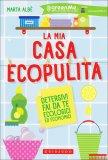 La Mia Casa Ecopulita  - Libro