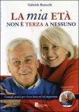 La Mia Età non è Terza a Nessuno + DVD