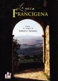 La Mia Francigena  - Libro