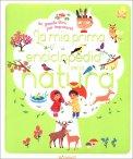 La mia prima Enciclopedia della Natura - Libro