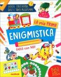 La Mia Prima Enigmistica - Da 5 a 7 Anni — Libro