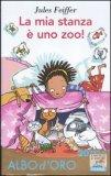La Mia Stanza è Uno Zoo! - Libro